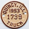 1953 Quincy Illinois Truck Tax Tag # 1739