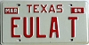 1984 TEXAS Vanity license plate # EULA T